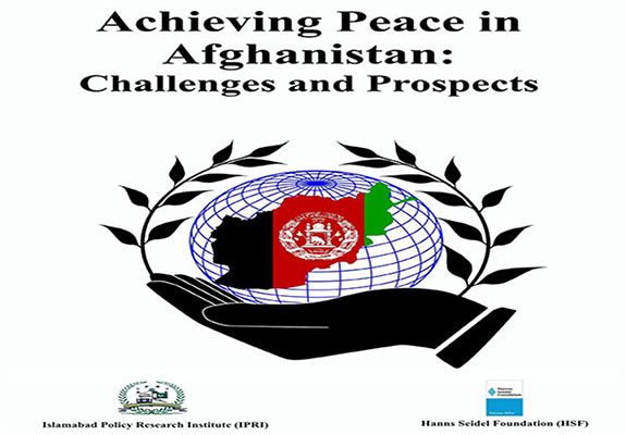 Achieving Peace in Afghanistan: Challenges and Prospects